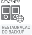 Datacenter Restauração do Backup